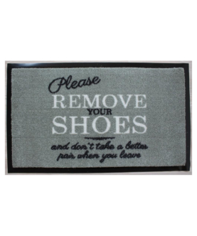 """Nylonmåtte med tekst """"Please remove your shoes - and don't take a better pair when you leave"""""""