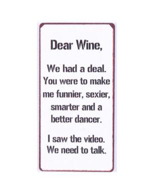 "Magnet med tekst. ""Dear Wine"