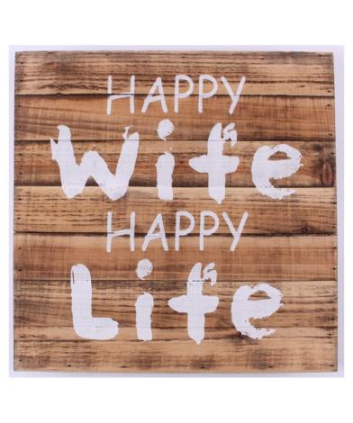 "Træskilt med tekst. ""Happy Wife Happy Life"""