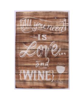 """Træskilt med tekst. """"All you need is love and wine"""""""